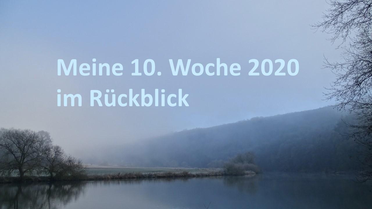 Rückblick Woche 10 - 2020